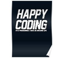 Programmer : Happy Coding Poster