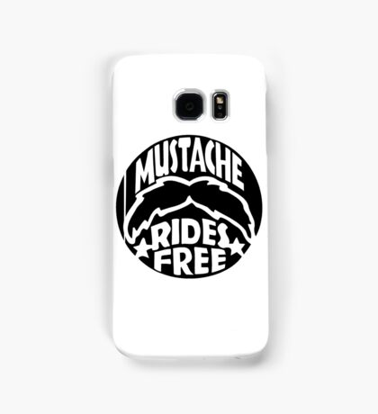 FUNNY T SHIRT MUSTACHE RIDES FREE DIRTY RUDE MOUSTACHE Samsung Galaxy Case/Skin