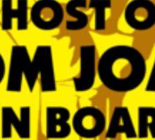 Ghost Of Tom Joad On Board Sticker