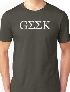 Geek Greek Unisex T-Shirt