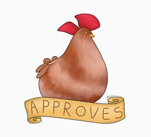 The Chicken Approves Unisex T-Shirt