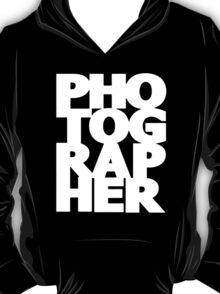 Gift For Photographer T-Shirt