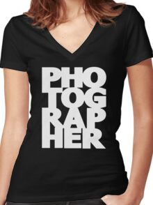 Gift For Photographer Women's Fitted V-Neck T-Shirt