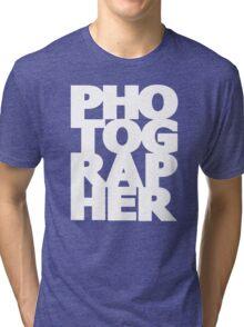 Gift For Photographer Tri-blend T-Shirt