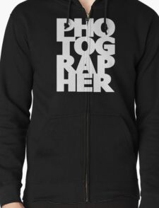 Gift For Photographer Zipped Hoodie