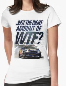 Just the right amount of WTF? Womens Fitted T-Shirt