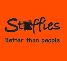 Staffies better than people text Kids Tee