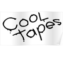 Cool Tapes - Black Poster