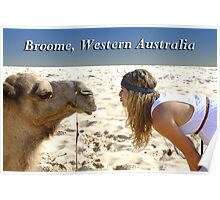 Broome, WA, Pucker Up Poster