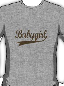 Babygirl [-0-] T-Shirt