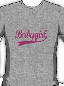 Babygirl pink [-0-] T-Shirt