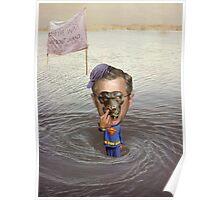 """Bush Nostril Follicle Debris create Vortex's......"" Poster"