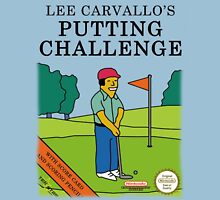 Lee Carvallo's Putting Challenge Unisex T-Shirt