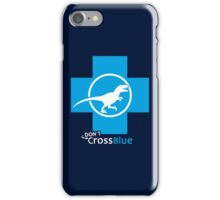 Don't Cross Blue | Jurassic Raptor iPhone Case/Skin