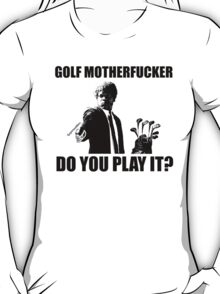 Funny Pulp Fiction Golf Shirt T-Shirt