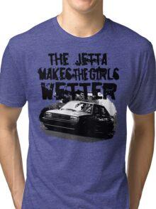 The Jetta Makes The Girls WETTER Tri-blend T-Shirt