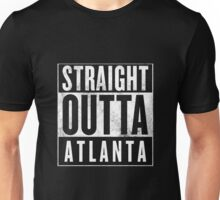 Straight Outta Atlanta Unisex T-Shirt