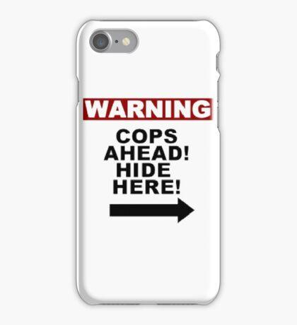 Warning: Cops iPhone Case/Skin
