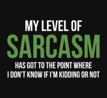 My Level Of Sarcasm by AmazingVision