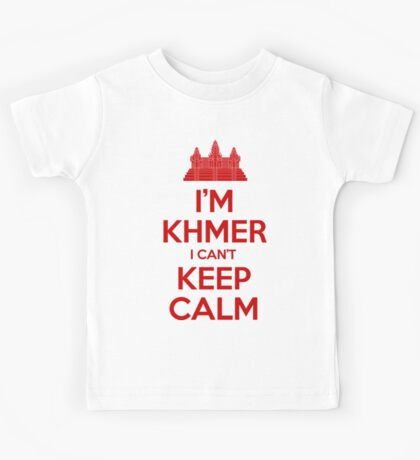 I'm Khmer I Can't Keep Calm Kids Tee