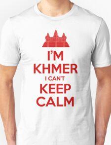 I'm Khmer I Can't Keep Calm Unisex T-Shirt