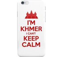I'm Khmer I Can't Keep Calm iPhone Case/Skin