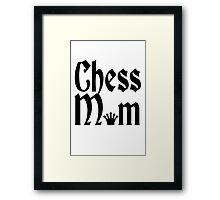 Chess mom Funny Mom geek funny nerd Framed Print