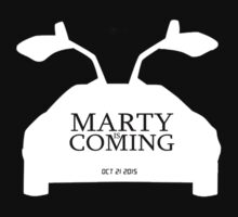 Marty is Coming by Pyho
