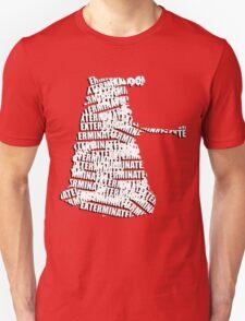 Exterminate V.2 Unisex T-Shirt