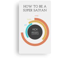 How to be a Super Saiyan Canvas Print