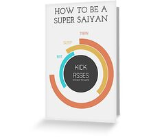 How to be a Super Saiyan Greeting Card