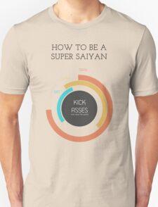 How to be a Super Saiyan Unisex T-Shirt