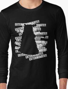 Exterminate V.3 Long Sleeve T-Shirt
