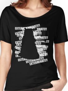 Exterminate V.3 Women's Relaxed Fit T-Shirt