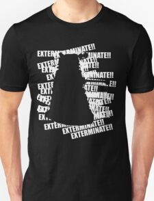 Exterminate V.3 Unisex T-Shirt
