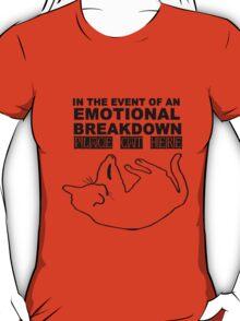 Emotional breakdown place cat here geek funny nerd T-Shirt