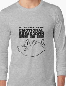 Emotional breakdown place cat here geek funny nerd Long Sleeve T-Shirt
