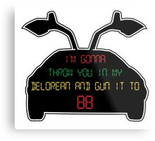 Gun it to 88 Metal Print