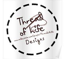 Thread of Life Sticker Logo Poster