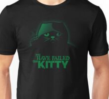 You have failed this Kitty Unisex T-Shirt