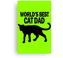 Worlds best cat dad funny geek funny nerd Canvas Print