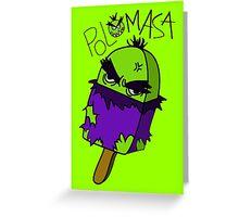 Polomasa Greeting Card