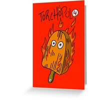 Torchopolo Greeting Card