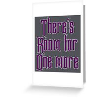 Room for one more Greeting Card
