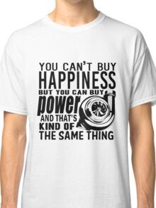 Happiness is power Classic T-Shirt