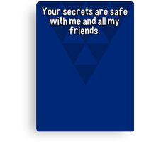 Your secrets are safe with me and all my friends. Canvas Print