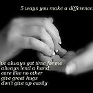 5 Ways You Make a Difference by Deanna Roberts Think in Pictures