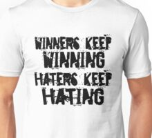 Winners vs. Haters Unisex T-Shirt
