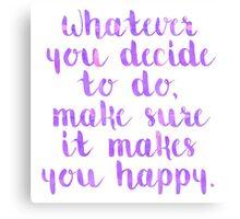 Happy Quote Canvas Print
