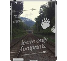Take Only Memories Leave Only Footprints iPad Case/Skin